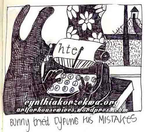 Practice your mistakes bunny by Cynthia Korzekwa