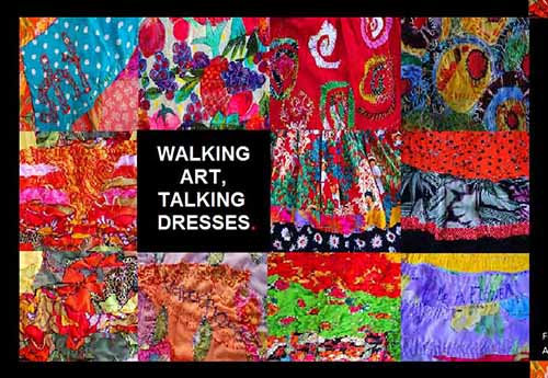 Walking Art, Talking Dresses