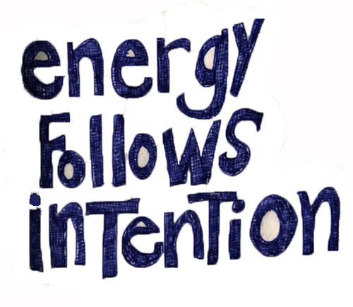 Energy Follows Intention