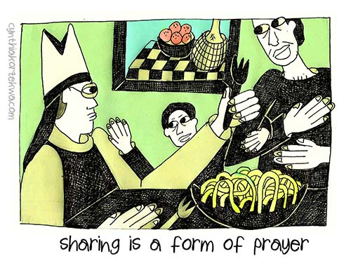 Sharing Is A Form of Prayer