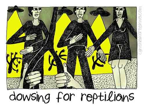 Dowsing for Reptilians
