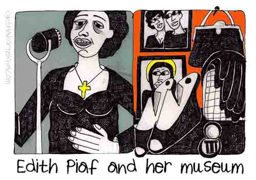 Editha Piaf and Her Museum