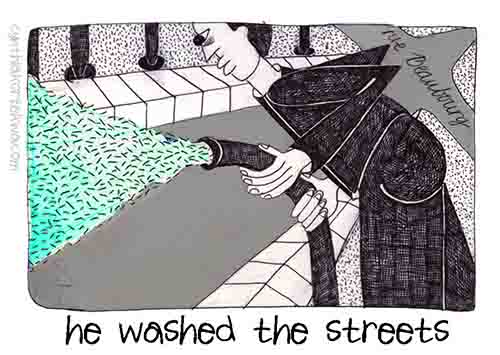 He Washed The Streets