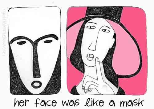 Her Face Was Like A Mask