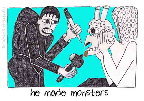 He Made Monsters
