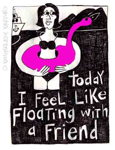 Today I Fell Like Floating With A Friend