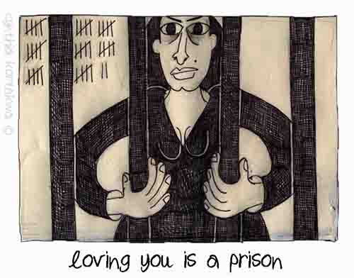 Loving You Is A Prison