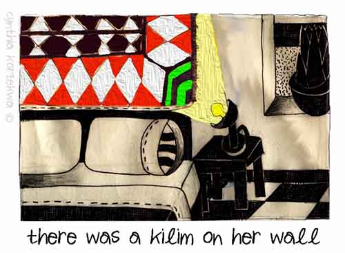There WasA Kilim On Her Wall
