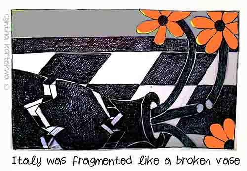 Italy Was Fragmented Like A Broken Vase