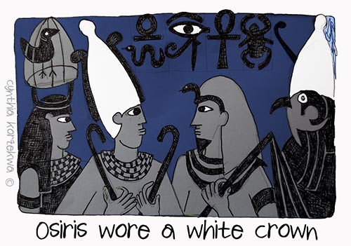 Osris wore a white crown