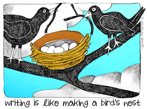 writing is like making a bird's nest