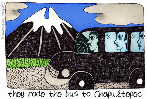 they rode the bus to Chapultepec