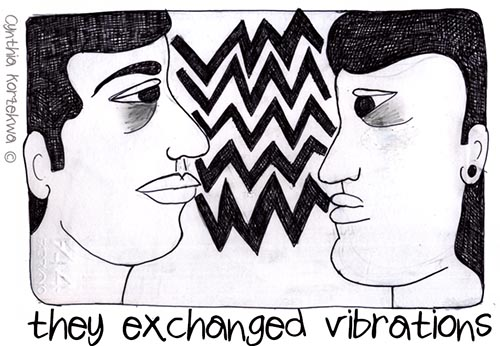 they exchanged vibrations