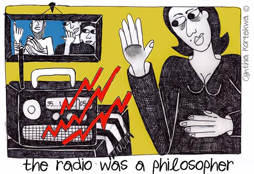 the radio was a philosopher