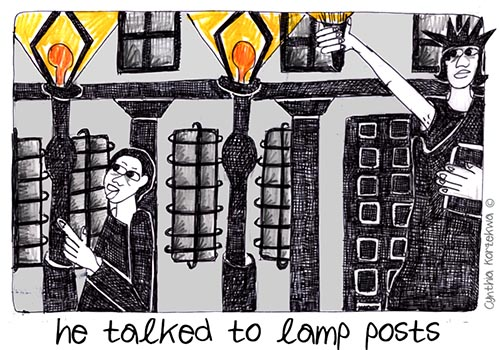 he talked to lamp posts