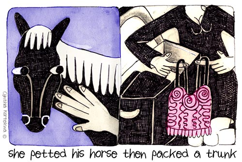 she petted his horse then packed a trunk