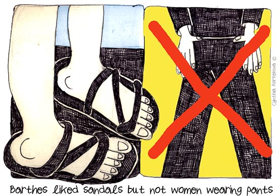 Barthes liked sandals but not women wearing pants
