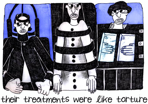their treatments were like torture